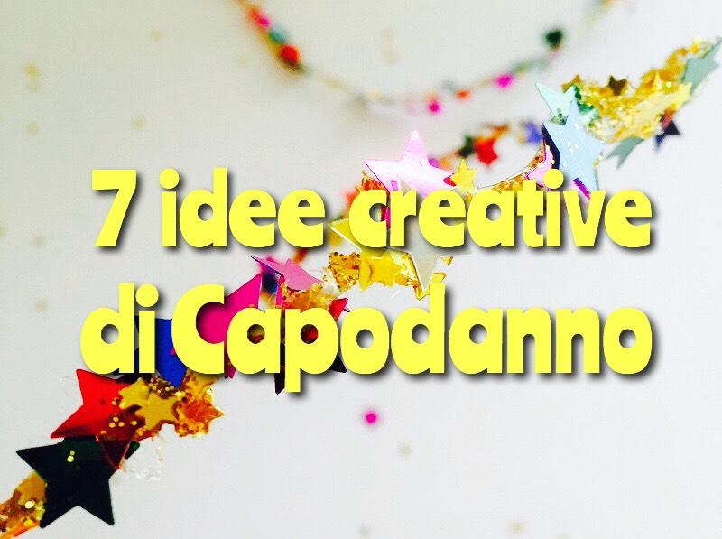 Capodanno fai da te  7 idee creative semplici da fare Capodanno fai da te 9383011e9062